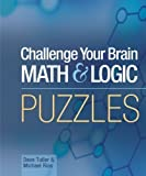 img - for Challenge Your Brain Math & Logic Puzzles of Spi on 12 November 2005 book / textbook / text book