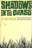 img - for Shadows on the Grass, new stories about Africa by the author of