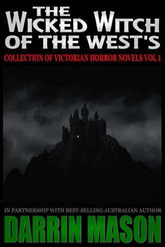 Bram Stoker - The Wicked Witch of the West's Collection of Victorian Horror Novels Vol 1 (English Edition)