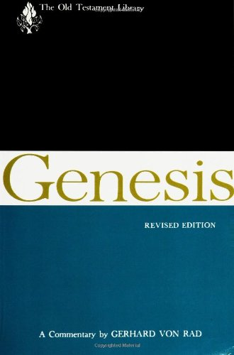 Genesis - A Commentary (Old Testament Library)
