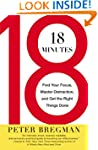 18 Minutes: Find Your Focus, Master D...