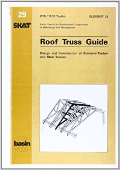 Buy Roof Truss Guide Design And Construction Of Standard