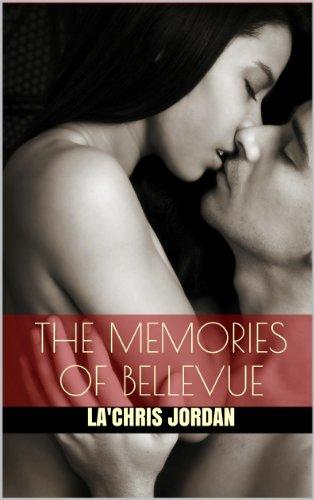 The Memories of Bellevue by La'Chris Jordan
