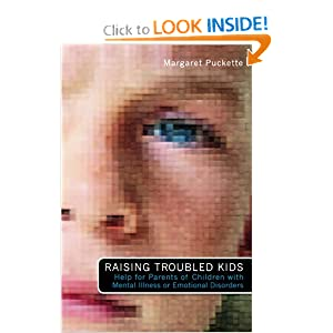 Raising Troubled Kids: Help for Parents of Children With Mental Illness or Emotional Disorders e-book downloads