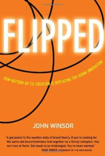 Flipped: How Bottom-Up Co-Creation is Replacing Top-Down...