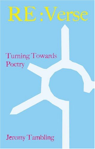 Image for Re: Verse: Turning Towards Poetry