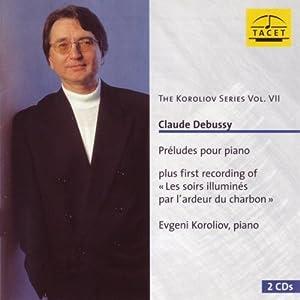 The Koroliov Series Vol. VII : Claude Debussy
