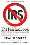 The Fair Tax Book 1st (first) edition Text Only