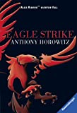 Anthony Horowitz Alex Rider 4/Eagle Strike: Alex Riders vierter Fall