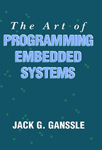 The Art of Programming Embedded Systems, by Jack Ganssle