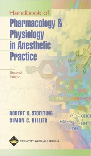 Handbook of Pharmacology and Physiology in Anesthetic Practice