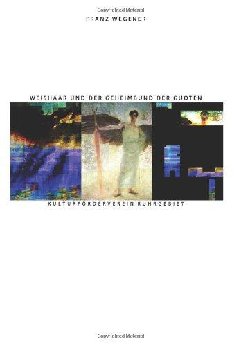 Weishaar und der Geheimbund der Guoten: Ariosophie und Kabbala: 5 (Politische Religion des Nationalsozialismus)