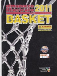 Almanacco illustrato del basket 2011
