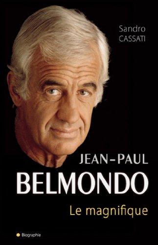 Belmondo le magnifique (Biographie)