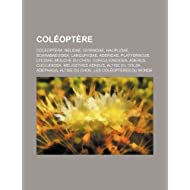 Col Opt Re: Coleoptera, Belidae, Gyrinidae, Haliplidae, Scarabaeoidea, Languriidae, Aderidae, Platydracus, Lycidae...