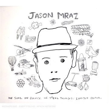 Jason Mraz - We Sing. We Dance. We Steal Things. Limited Edition