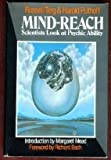 Mind-Reach: Scientists Look at Psychic Ability