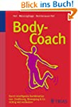 Body-Coach: Durch intelligente Kombin...