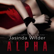 Alpha (       UNABRIDGED) by Jasinda Wilder Narrated by Summer Roberts, Tyler Donne