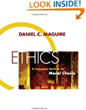 Ethics: A Complete Method for Moral Choice