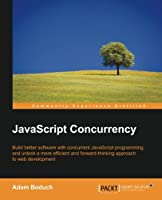 JavaScript Concurrency Front Cover