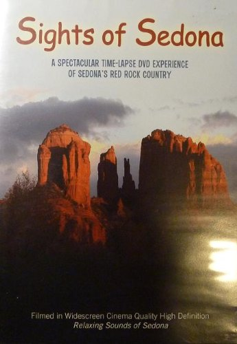 Sights of Sedona - A Spectacular Time-Lapse DVD Experience of Sedona's Red Rock Country