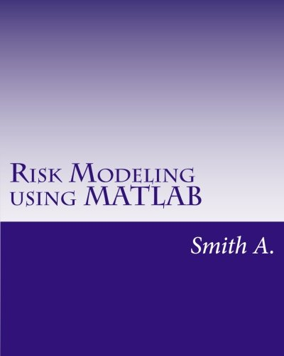 Risk Modeling using MATLAB (Risk Modeling compare prices)