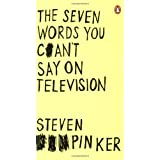The Seven Words You Can't Say on Televisionby Steven Pinker