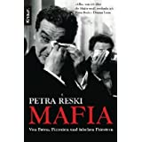 """Mafia: Von Paten, Pizzerien und falschen Priesternvon """"Petra Reski"""""""