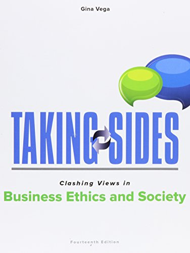 Taking Sides: Clashing Views in Business Ethics and Society (Side Business compare prices)