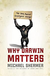 "Cover of ""Why Darwin Matters: The Case Ag..."