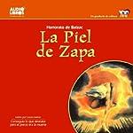 La Piel de Zapa [The Spade Skin] | Honore de Balzac