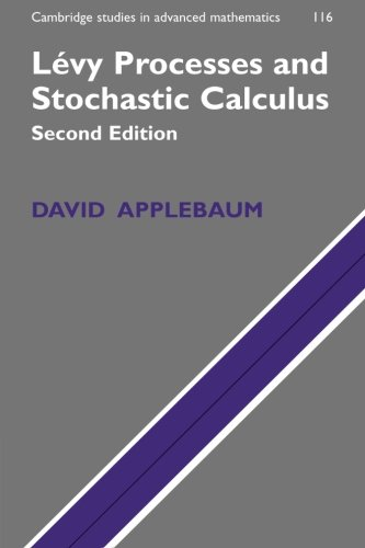 Lévy Processes and Stochastic Calculus 2nd Edition Paperback (Cambridge Studies in Advanced Mathematics)
