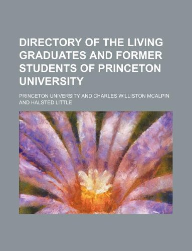 Directory of the living graduates and former students of Princeton university