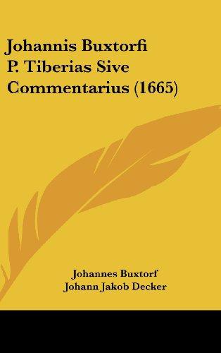 Johannis Buxtorfi P. Tiberias Sive Commentarius (1665)