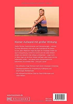 Yoga für Einsteiger: After-Work-Yoga - ein leichtes, anschaulich bebildertes Kurztraining für den Alltag. Fit und entspannt in den Feierabend.
