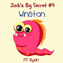 Winston: Jack's Big Secret #4 (       UNABRIDGED) by PJ Ryan Narrated by Gwendolyn Druyor