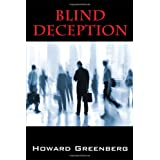 Blind Deception ~ Howard Greenberg