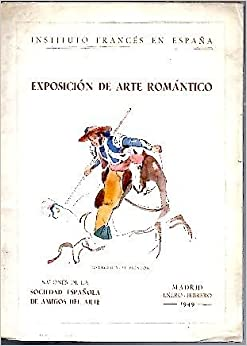 PINTORES ROMANTICOS FRANCESES EN ESPAÑA. LA ESTAMPA Y EL LIBRO