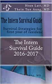 intern survival guide The zombie survival guide, written by american author max brooks and  published in 2003, is a survival manual dealing with the fictional potentiality of a  zombie.