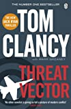 Tom Clancy Threat Vector (Jack Ryan Jr 4)