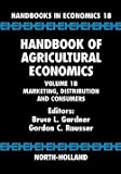 img - for Handbook of Agricultural Economics : Marketing, Distribution, and Consumers (Hardcover)--by Bruce L. Gardner [2001 Edition] book / textbook / text book