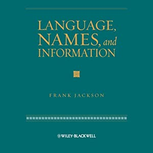 Language, Names and Information | [Frank Jackson]