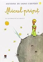 Micul print  Antoine  De Saint Exupery
