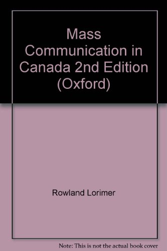 Mass Communication in Canada 2nd Edition (Oxford)