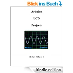 Arduino LCD Projects (English Edition)