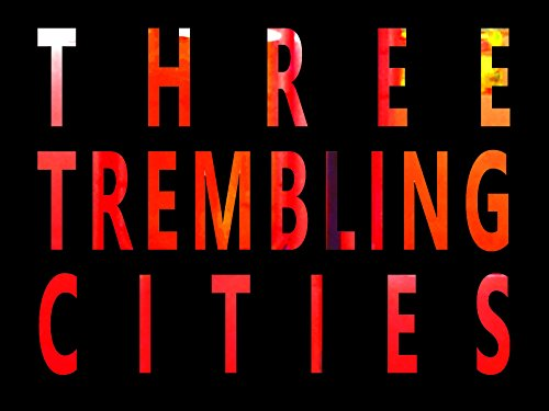 Three Trembling Cities - Season 1