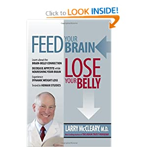 Feed Your Brain Lose Your Belly: Larry McCleary: 9780615339504: Amazon.com: Books