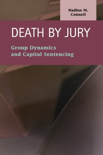 death-by-jury-group-dynamics-and-capital-sentencing-criminal-justice-recent-scholarship