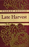Late Harvest (0404147178) by Douglas, Norman